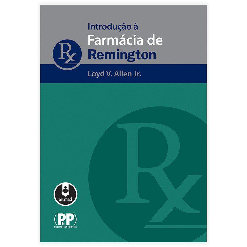Livro - Introdução à Farmácia de Remington 1ª Edição