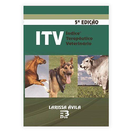 Livro - ITV - Índice Terapêutico Veterinário - 5ª Edição 2015