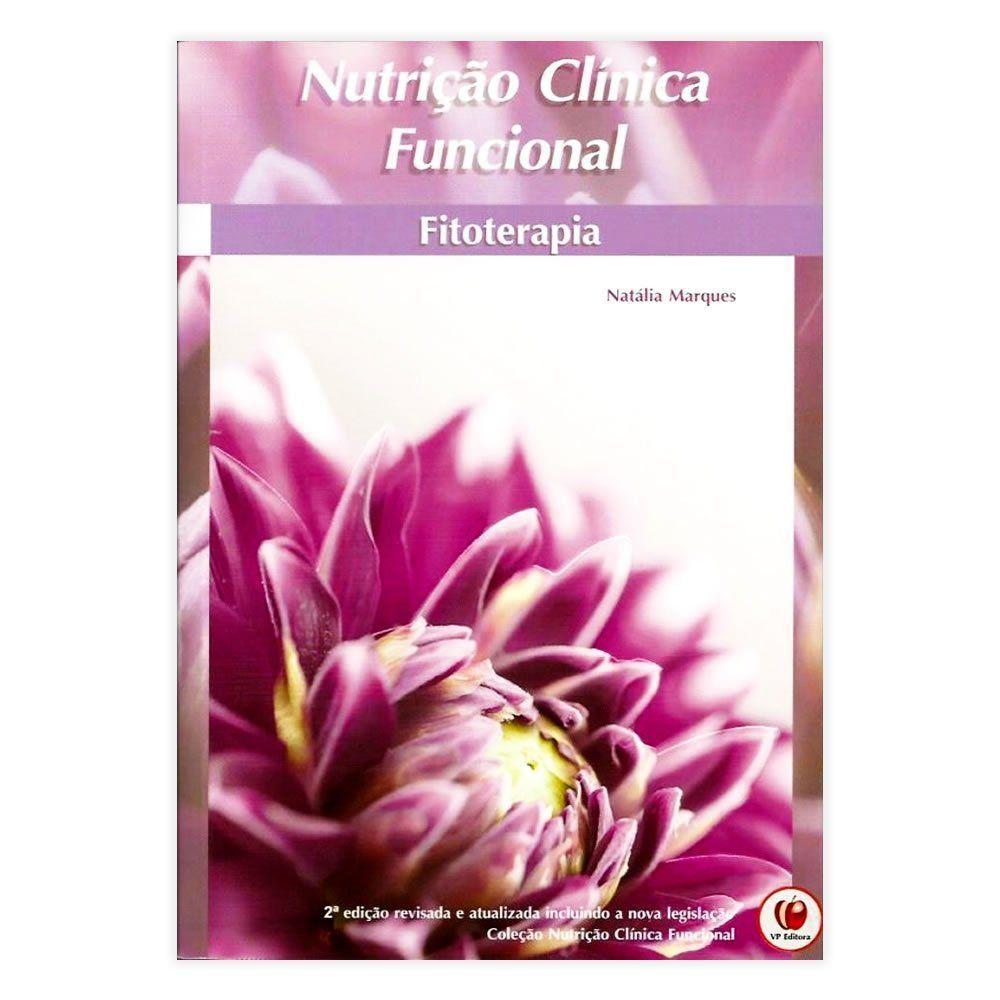 Livro - Nutrição Clínica Funcional: Fitoterapia 2ª Edição