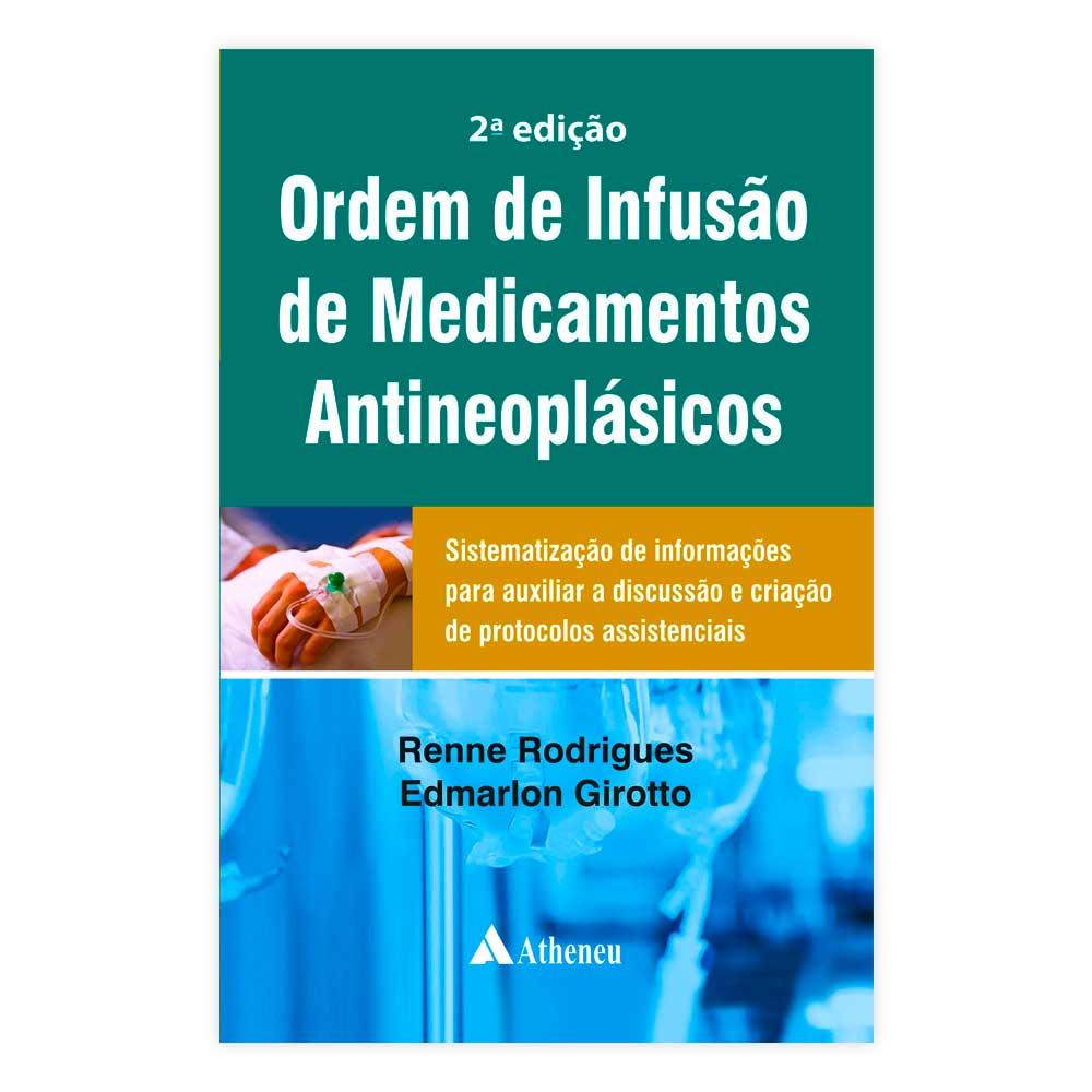 Livro - Ordem de Infusão de Medicamentos Antineoplásicos 2ª Edição