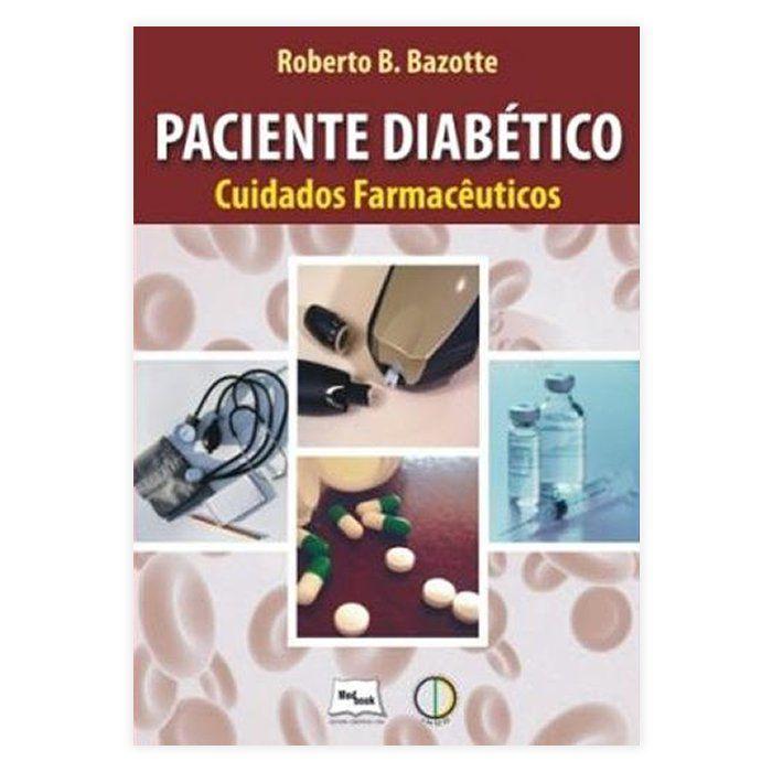 Livro - Paciente Diabético - Cuidados Farmacêuticos 1ª Edição