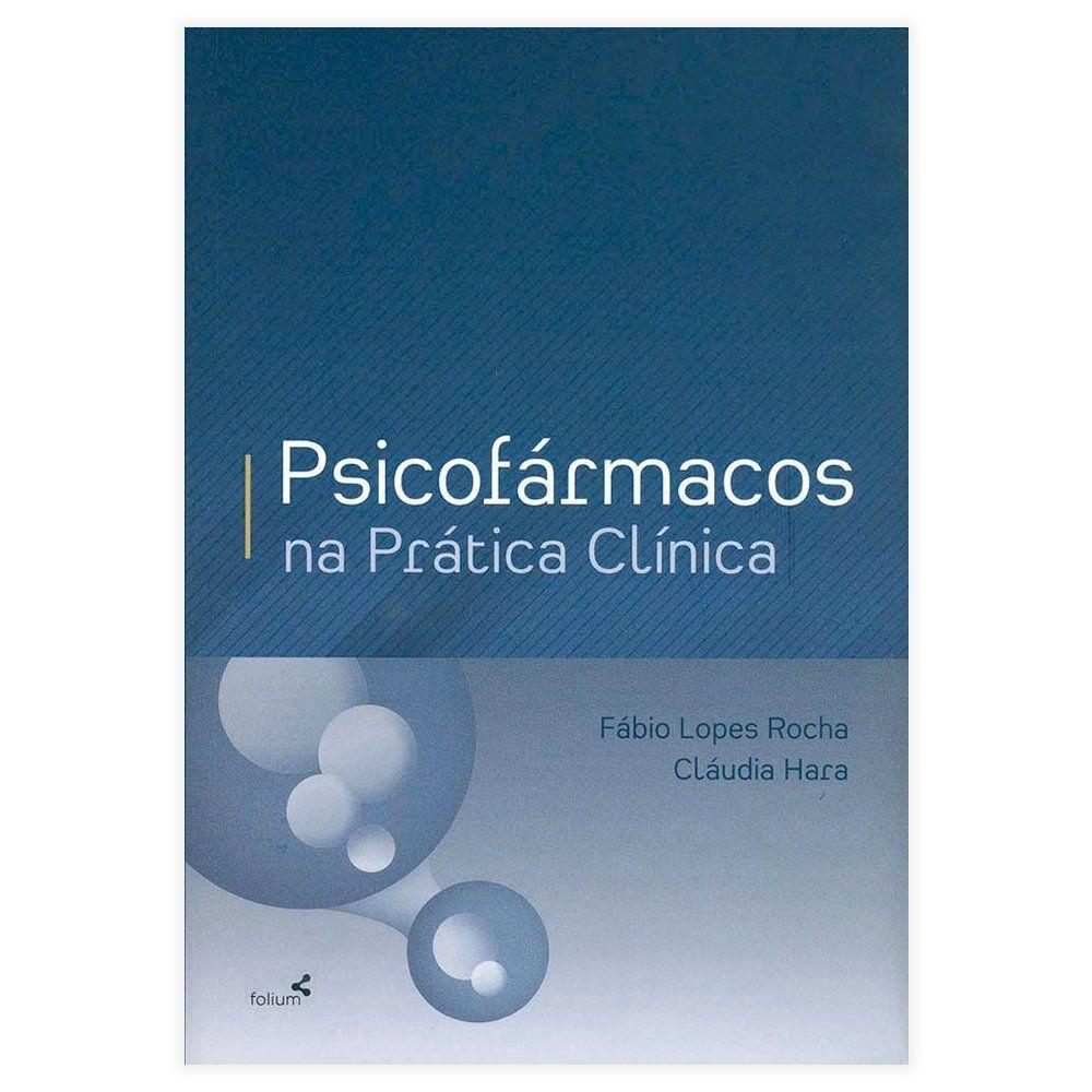 Livro - Psicofármacos Na Prática Clínica 1ª Edição