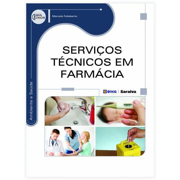 Livro - Serviços Técnicos em Farmácia - Série Eixos 1ª Edição