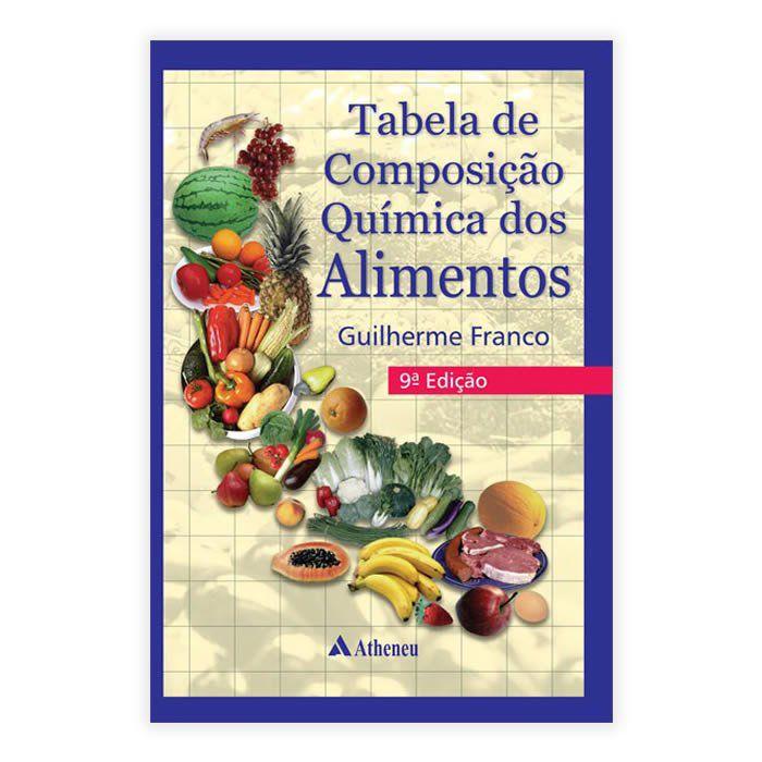 Livro - Tabela de Composição Química dos Alimentos 9ª Edição