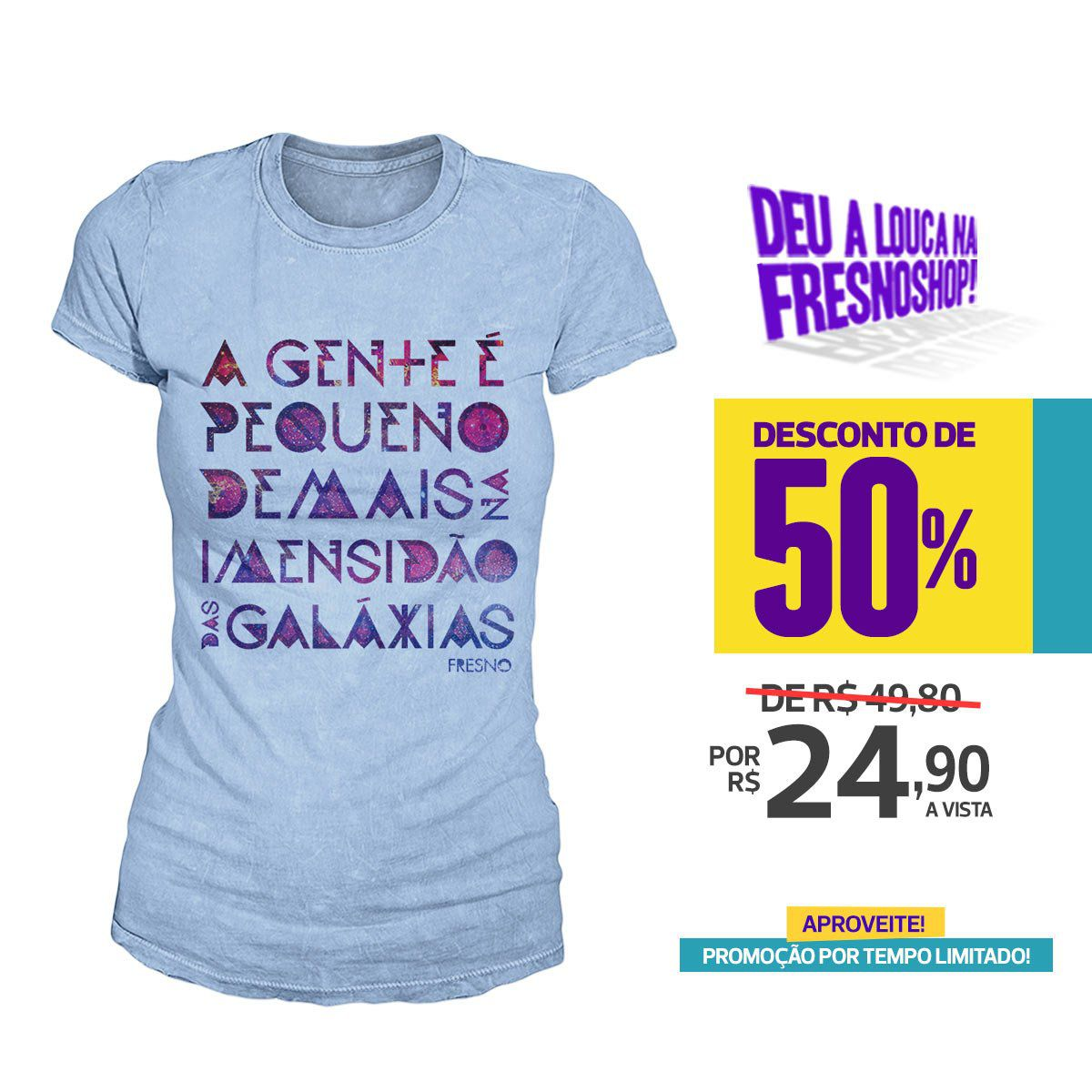 SUPER PROMOÇÃO Fresno - Camiseta Feminina Galáxias PAZ
