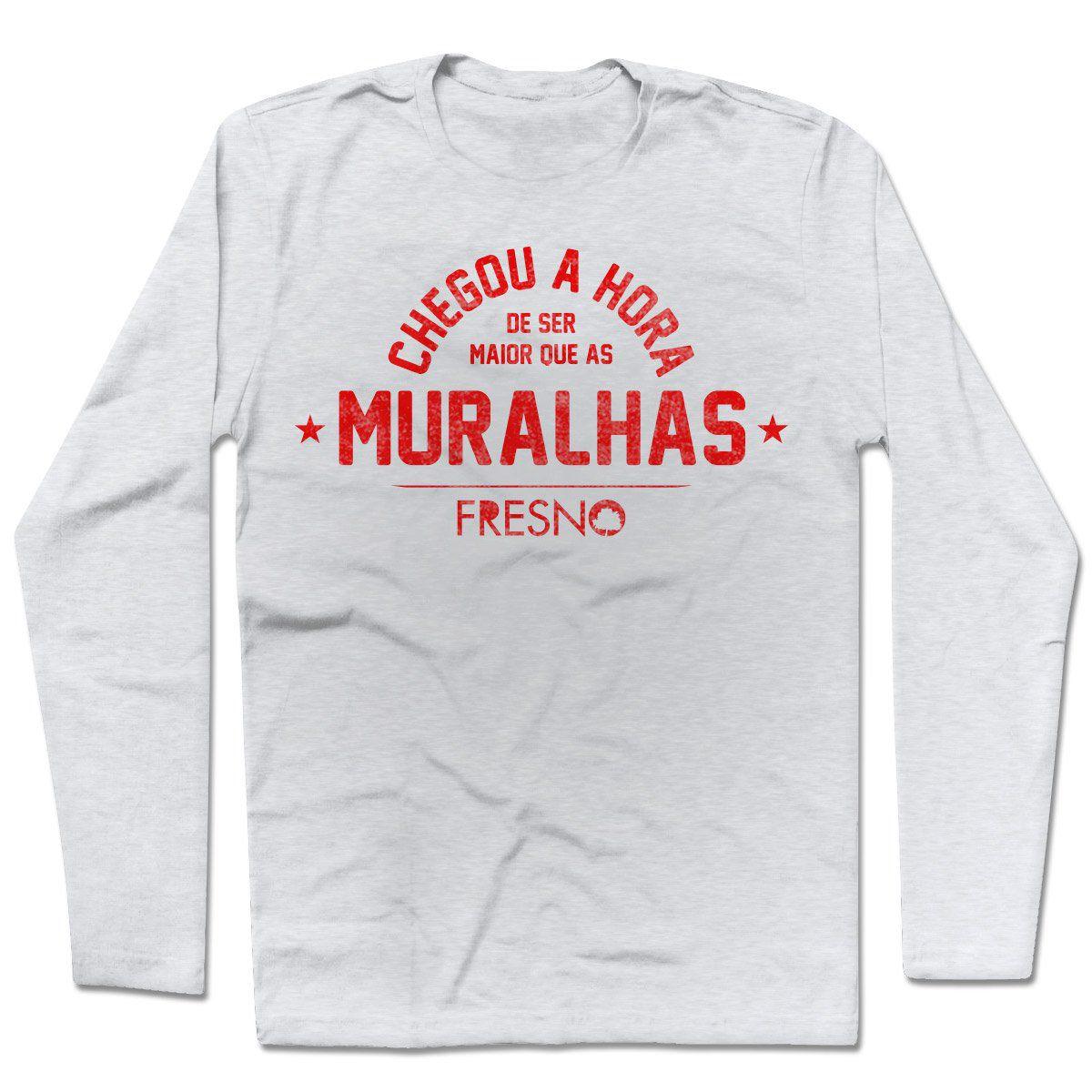 Camiseta Manga Longa Fresno - Chegou A Hora