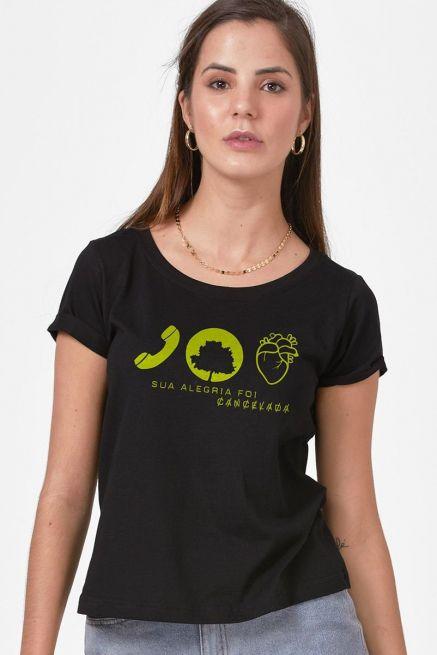 Camiseta Feminina Fresno Sua Alegria foi Cancelada Significado