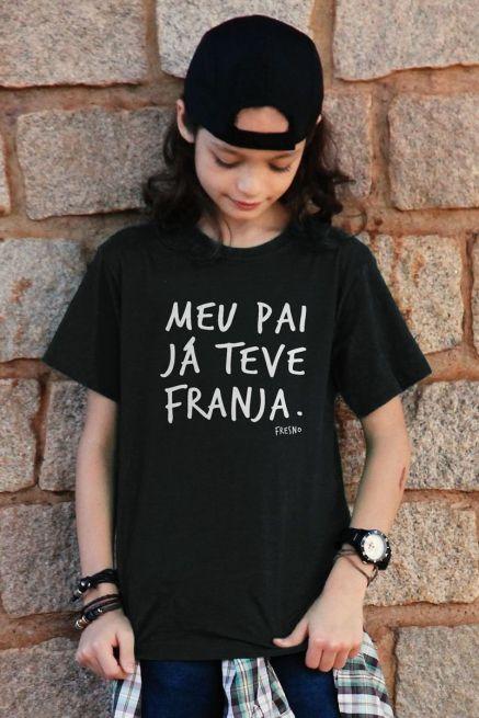 Camiseta Infantil Fresno Meu Pai Já Teve Franja