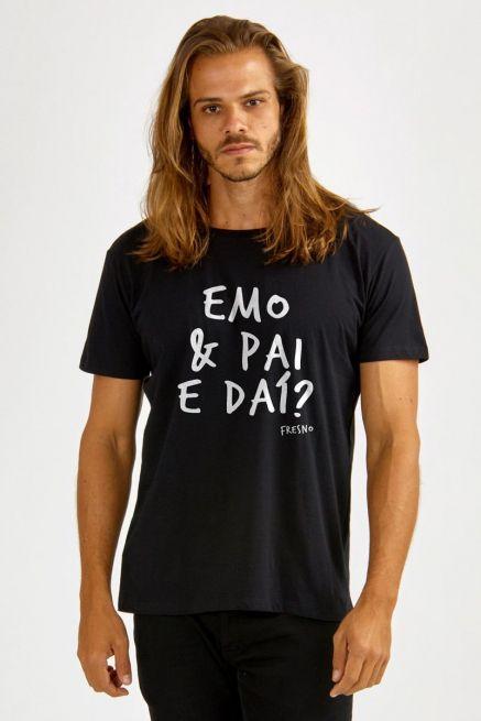 Camiseta Masculina Fresno Emo & Pai e Daí?
