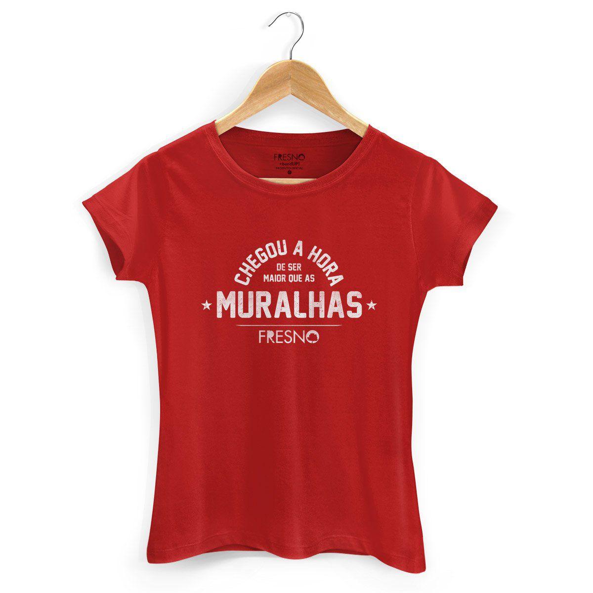 Camiseta Feminina Fresno - Chegou A Hora Vermelha