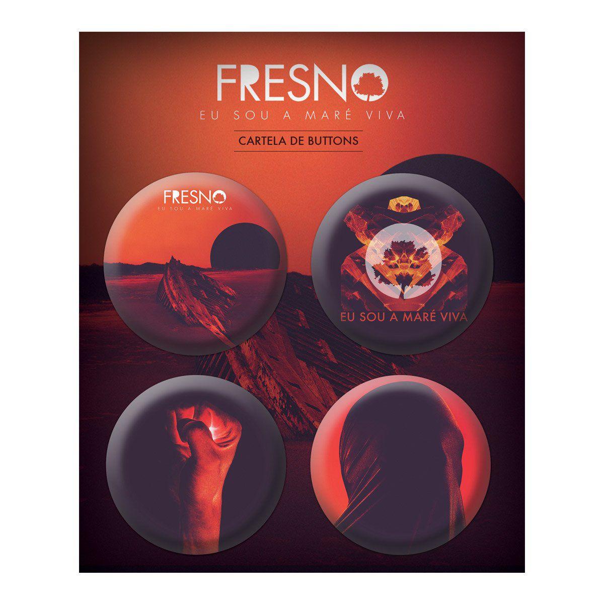 Cartela de Buttons Fresno - Eu Sou a Maré Viva