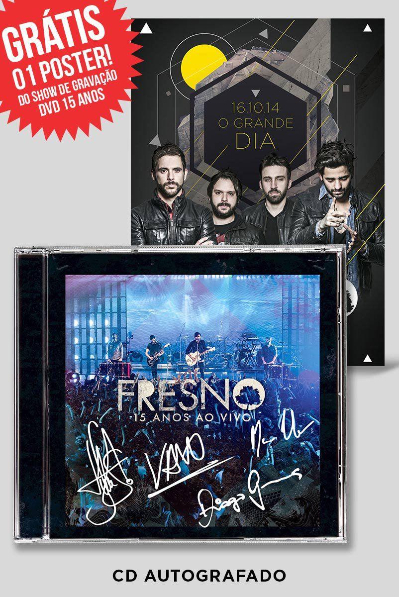 CD Fresno 15 Anos ao Vivo AUTOGRAFADO + Pôster GRÁTIS