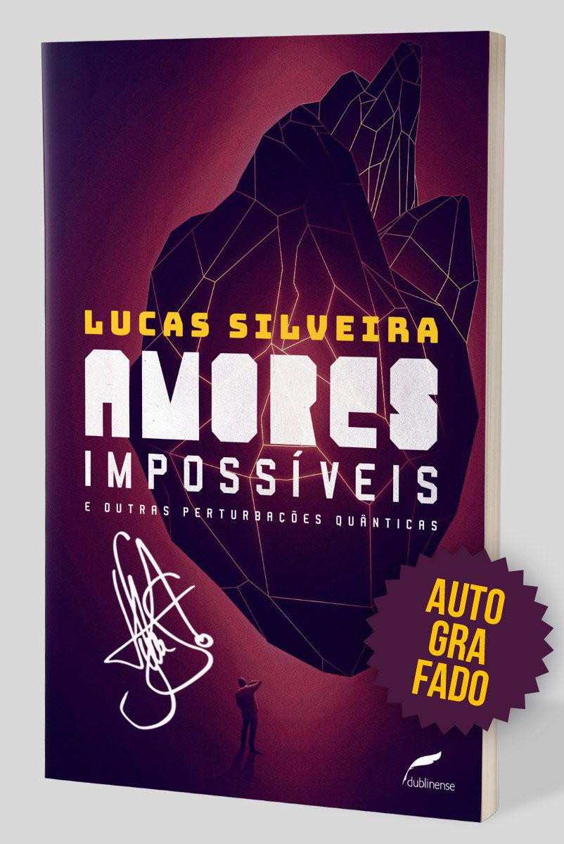 Livro AUTOGRAFADO Amores Impossíveis e Outras Perturbações Quânticas