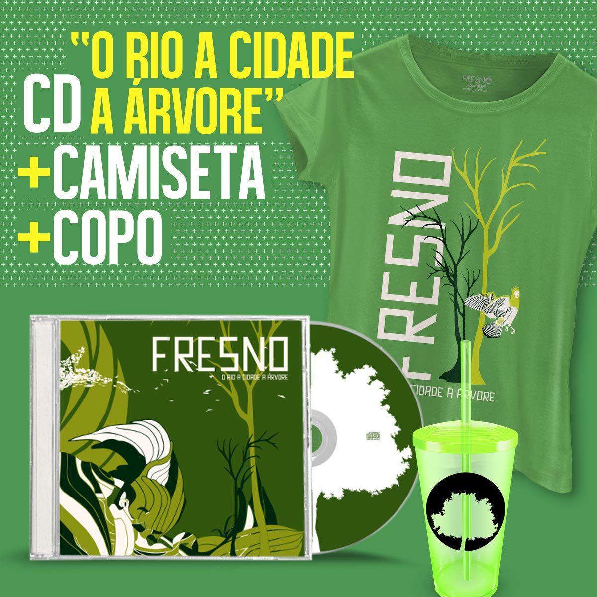 Combo Fresno CD O Rio A Cidade A Árvore + Camiseta Feminina + Copo