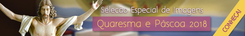 Quaresma e Páscoa 2018 Imagens Sacras