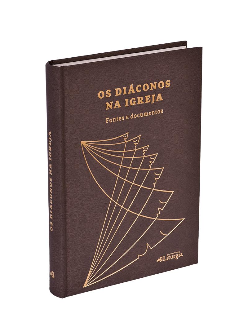 Os Diáconos na Igreja - Fontes e documentos
