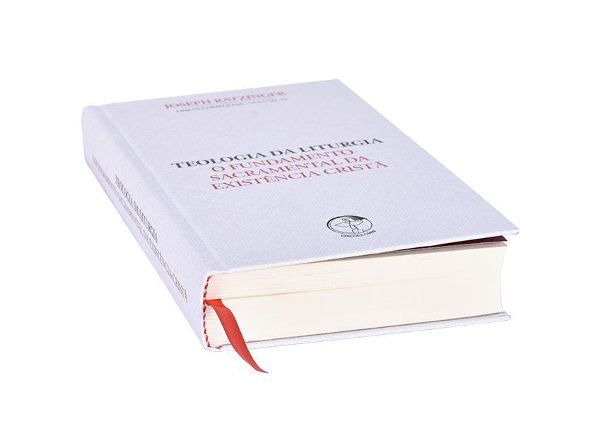 Teologia da Liturgia - O Fundamento Sacramental da Existência Cristã