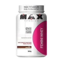 Femini Whey  - 900g - Max Titanium