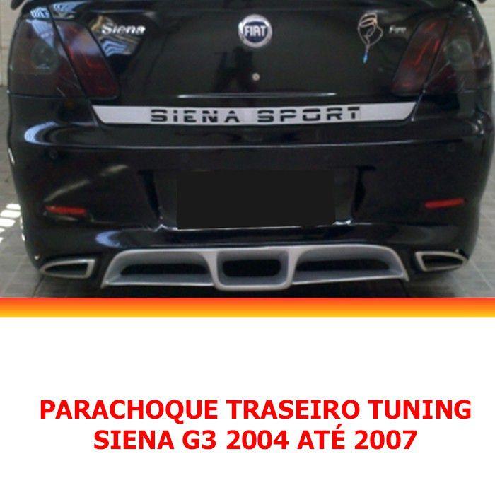 Parachoque Traseiro Tuning Siena G3 Celebration 04 05 06 07
