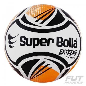 Bola Super Bolla Extreme Campo 6 Gomos