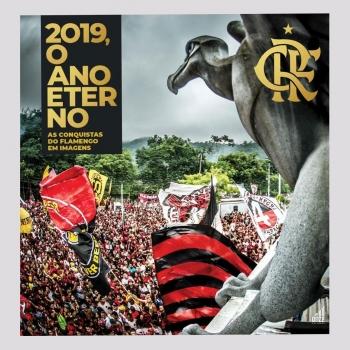 Livro Flamengo 2019 O Ano Eterno