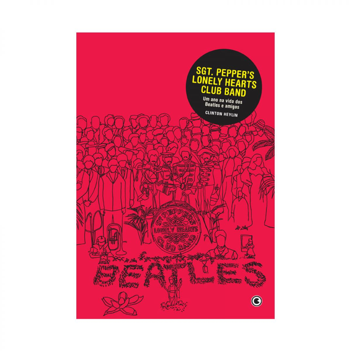 Livro Sgt. Pepper's Lonely Hearts Club Band