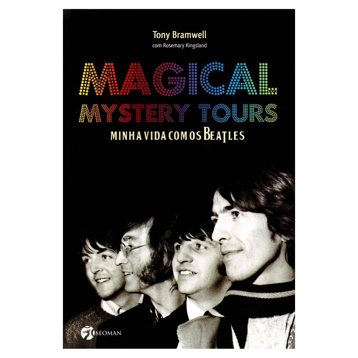 Livro Magical Mistery Tours Minha Vida Com os Beatles