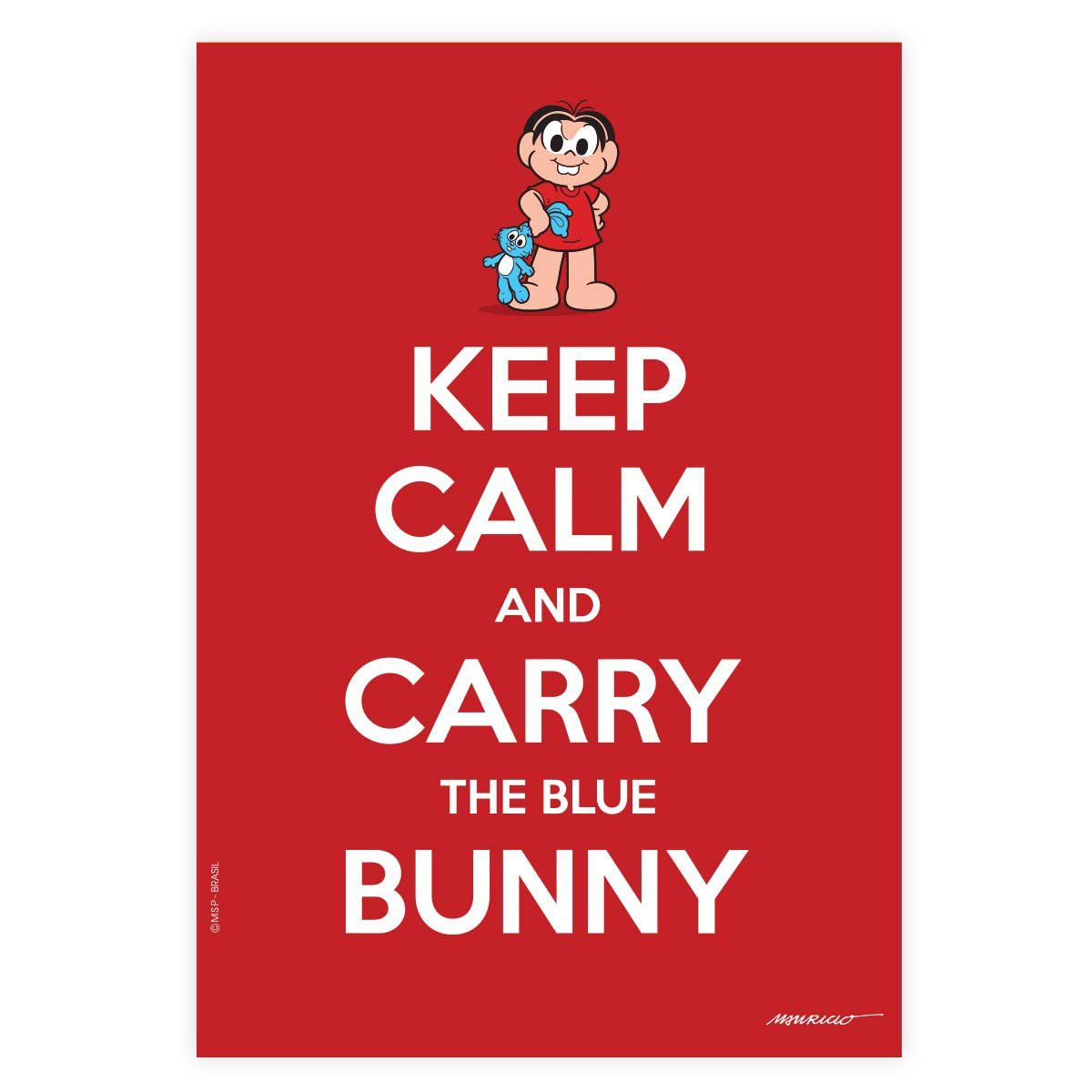Pôster Turma da Mônica Cool - Keep Calm And Carry The Blue Bunny