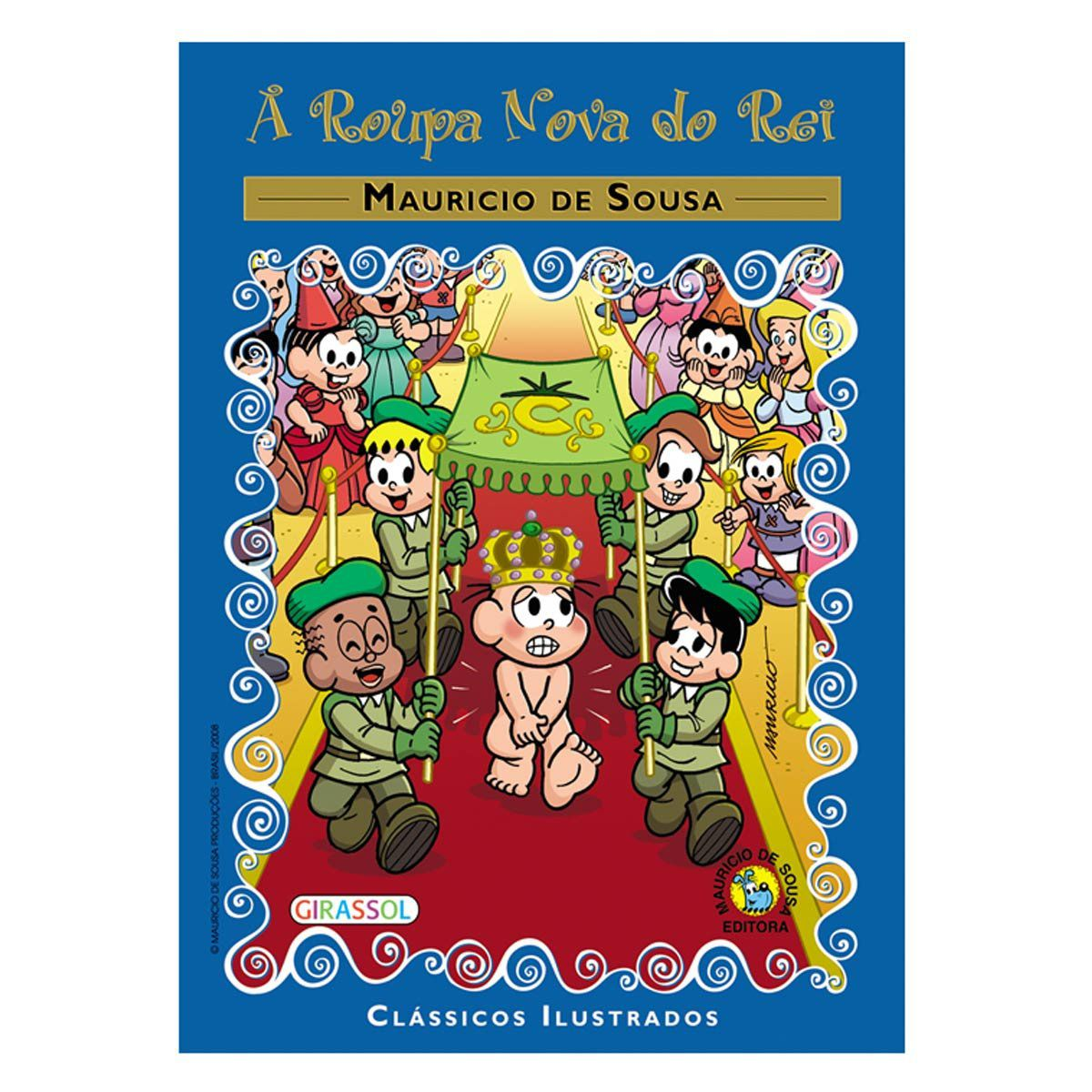 A Roupa Nova Do Rei - Turma da Mônica