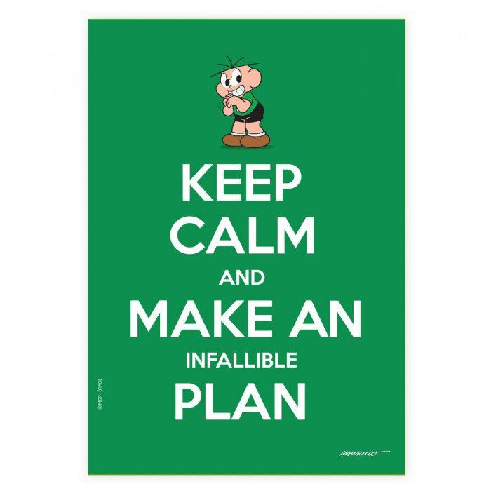 Pôster Turma da Mônica Cool - Keep Calm And Make An Infallible Plan