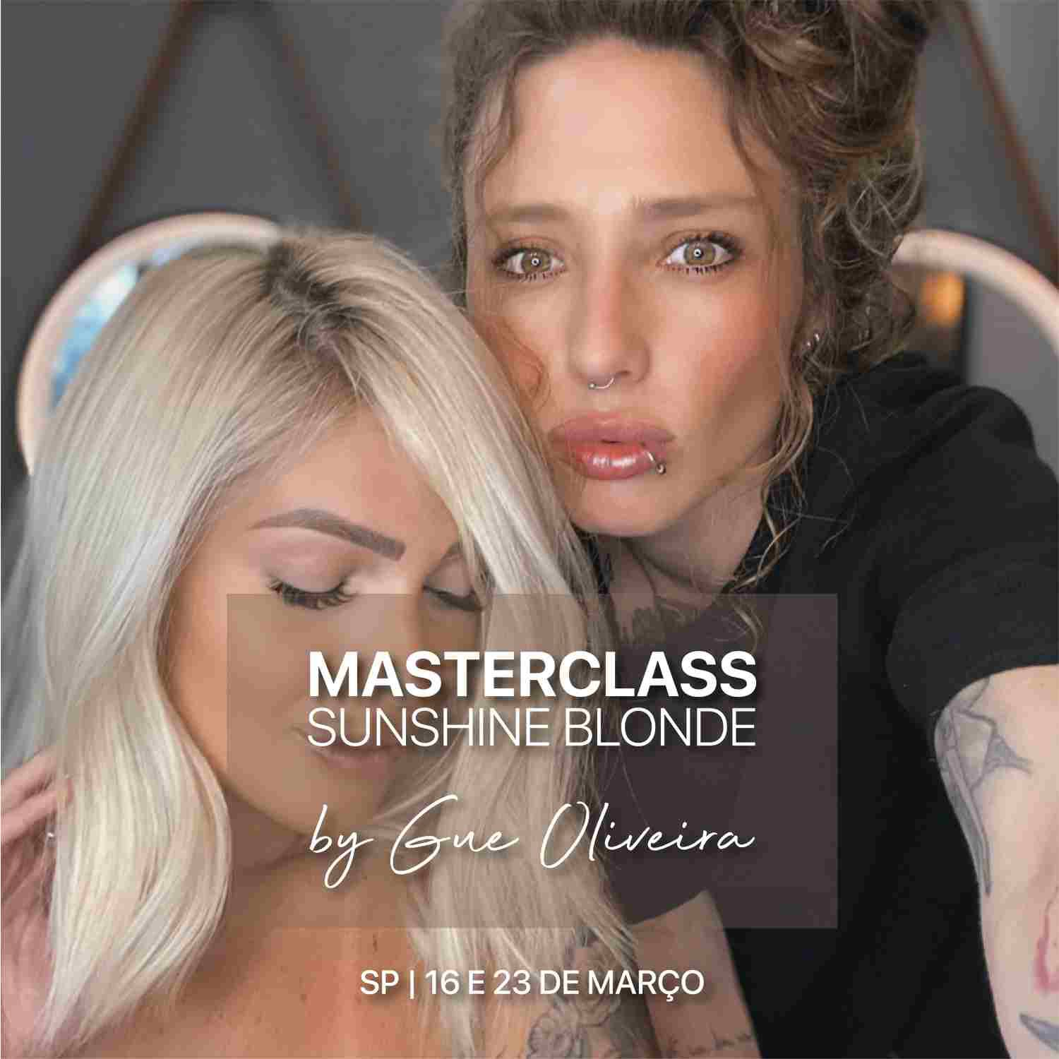 Masterclass Sunshine Blonde By Gue Oliveira