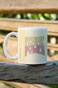 Caneca Power Girls Femme Power