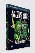 Graphic Novel Lanterna Verde & Arqueiro Verde - Na Estrada ed. 59