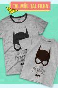 Kit Tal Mãe Tal Filha Batgirl