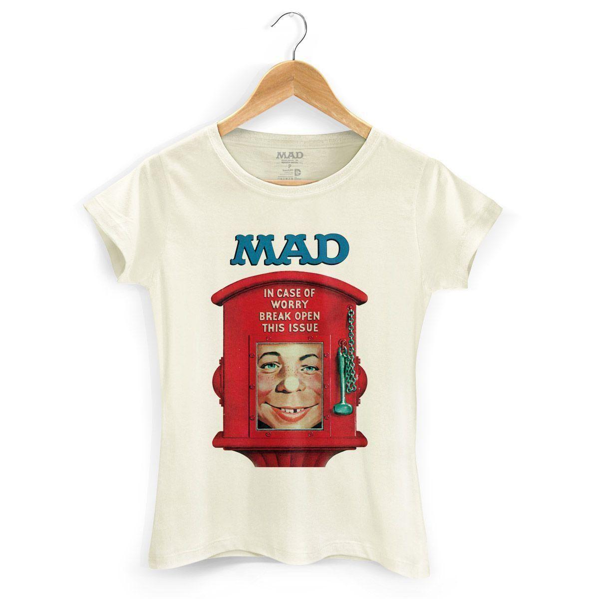 Camiseta Feminina MAD In Case Of Worry