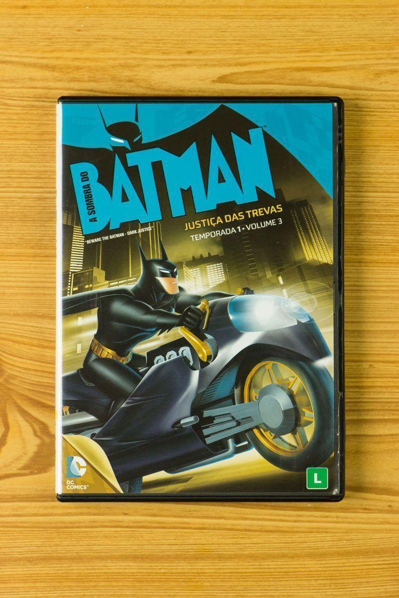 DVD A Sombra do Batman Justiça das Trevas 1ª Temp - Vol 3