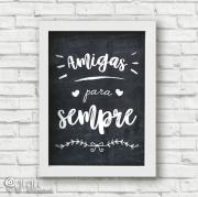 Poster Amigas para Sempre - Coleção Todo Momento Importa / Juju Scrapbook