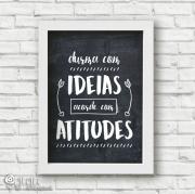 Poster Durma com Ideias Acorde com Atitudes - Coleção Todo Momento Importa / Juju Scrapbook