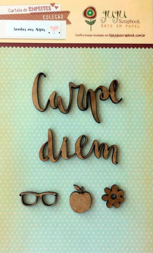 """Cartela de Enfeites Modelo """"Carpe Diem"""" - Coleção Sonhos nos Alpes / Juju Scrapbook  - JuJu Scrapbook"""