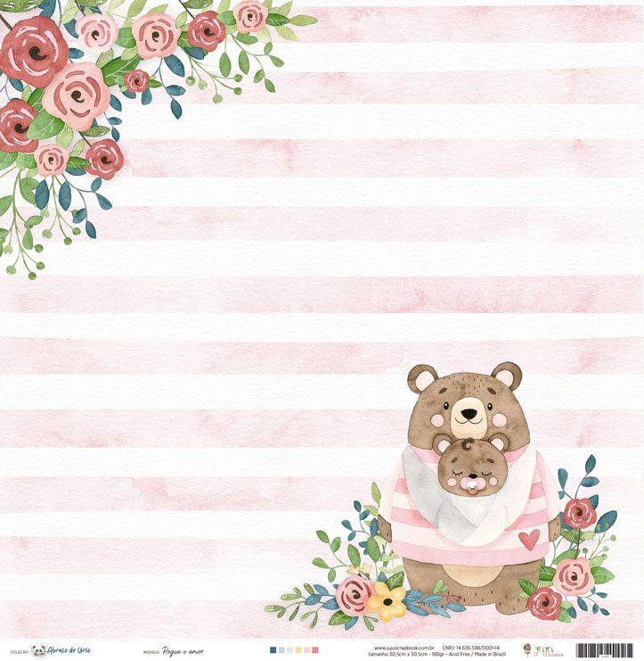 """Coleção Abraço de Urso by Estúdio 812 - Papel """"Regue o Amor"""" / JuJu Scrapbook  - JuJu Scrapbook"""