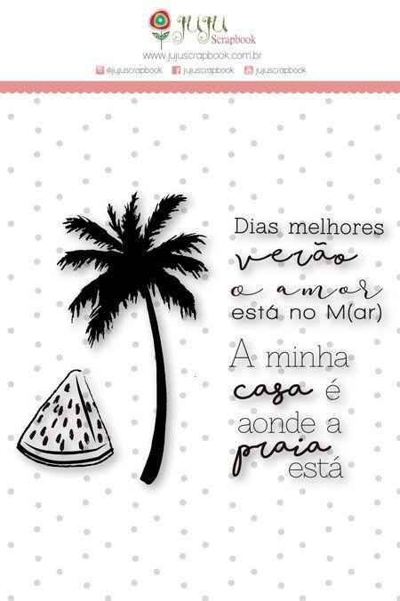 """Coleção Paraíso Tropical by Babi Kind - Carimbo G """"Dias Melhores Verão"""" / JuJu Scrapbook  - JuJu Scrapbook"""