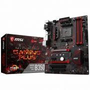 Placa Mãe AM4 B350 Gaming Plus DDR4 - MSI