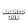 BRANCO JOB