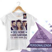 Camiseta Feminina Luan Santana Tanto Faz Foto