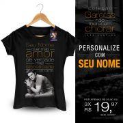 Camiseta Feminina Luan Santana Você Quer Mais Amor