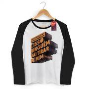 Camiseta Manga Longa Raglan Feminina Fresno Pensamento à Prova de Balas