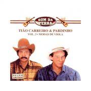 CD Tião Carreiro & Pardinho Vol.3 Modas De Viola