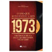 Livro 1973 O Ano Que Reinventou a MPB