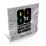 Livro 89FM A História da Rádio Rock do Brasil - Ricardo Alexandre
