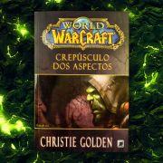 Livro World of Warcraft Crepúsculo dos Aspectos
